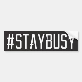 #STAYBUSY BUMPER STICKER