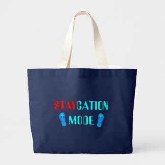 Staycation Mode - Funny Tote Bag for Her