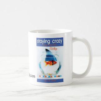 Staying Crazy Coffee Mug