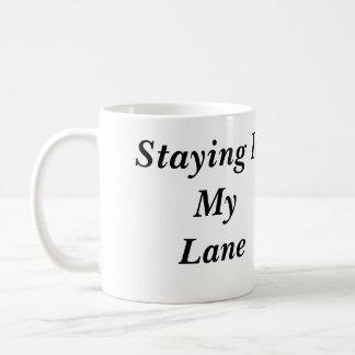 Staying In My Lane Mug