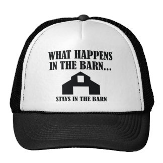 Stays In The Barn Trucker Hat