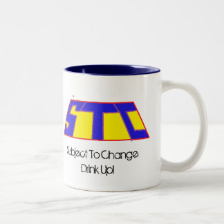 STC LOGO, Subject To Change Drink Up! Two-Tone Coffee Mug