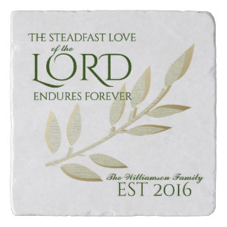 Steadfast Love of the Lord Bible Verse Trivet