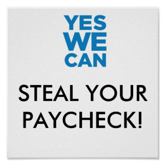 Steal Your Paycheck Poster