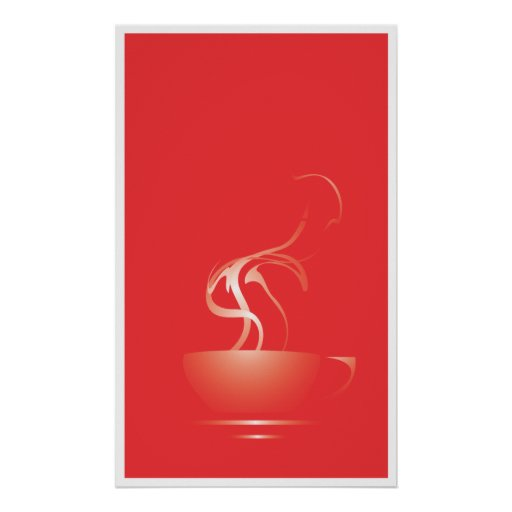 Steaming Coffee Cup Poster