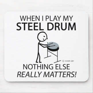 Steel Drum Nothing Else Matters Mouse Pad