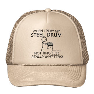 Steel Drum Nothing Else Matters Trucker Hat