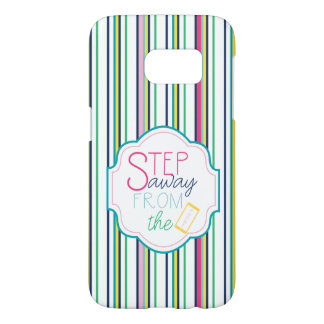 Step Away from the Phone - Stripe Back Samsung Galaxy S7 Case
