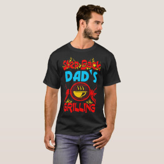 Step Back Dad Grilling Barbecue Tshirt
