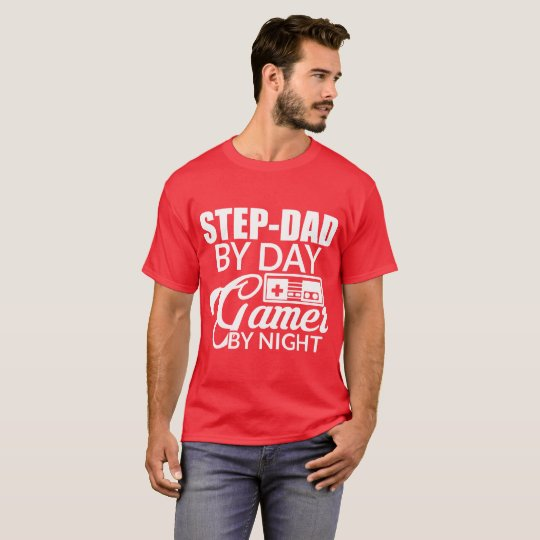 Step-dad by day gamer by night T-Shirt