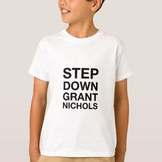 Step Down Grant Nichols shirt
