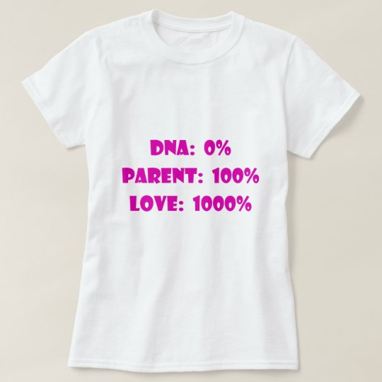 Step Mom, Foster or Adoptive Parent T-Shirt