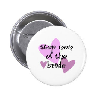 Step Mom of the Bride Pin