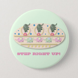 Step Right Up Circus Elephants 3 Inch Round Button