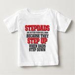Stepdads step up t shirts