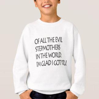 stepmothers sweatshirt