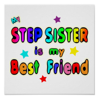 Stepsister Best Friend Print