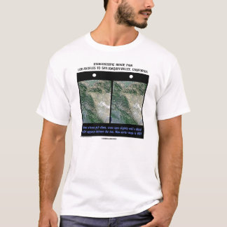 Stereoscopic Image Pair Los Angeles To San Joaquin T-Shirt