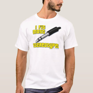 Stereotypes T-Shirt
