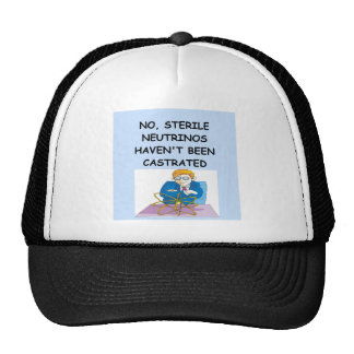 STERILE neotrino physics joke Trucker Hat