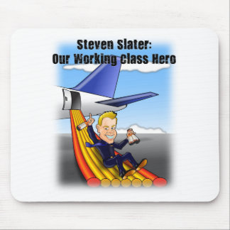 Steven Slater: Our Working Class Hero Mouse Pad
