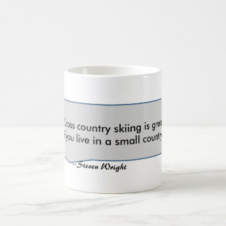 Steven Wright Quote Cross country skiing is great Basic White Mug