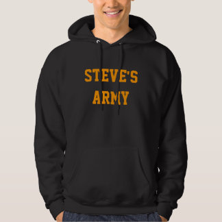 Steve's Army Hoodie