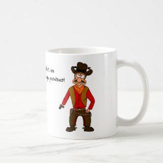 Stick 'em up, pardner! Mug