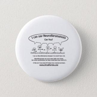 Stick guys say Neurofibromatosis 2 Inch Round Button