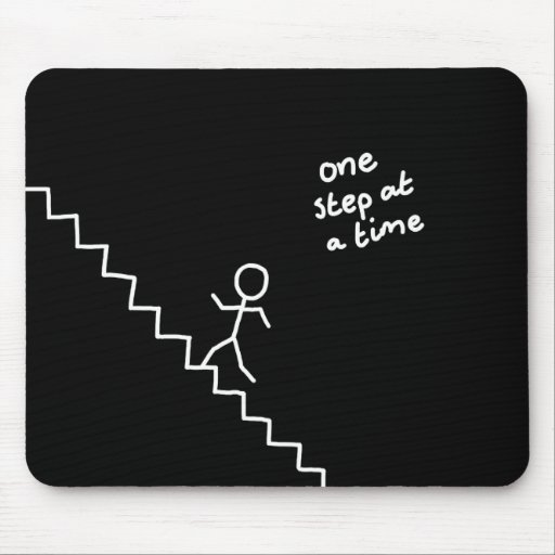 "Stick man on the stairs ""one step..."" mousepad"