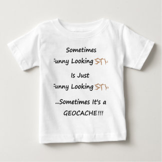 Stick or Geocache Baby T-Shirt
