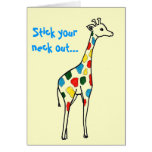 Stick your neck out...Valentine Card