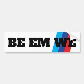 Sticker BE EM WE