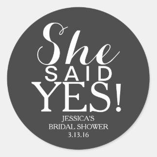Sticker   Bridal Shower - She Said Yes!
