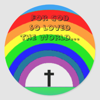 Sticker: For God so loved the world... Classic Round Sticker