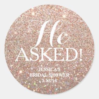 Sticker - Glitter Bridal Shower - He Asked!