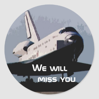 Sticker - We will miss the Space Shuttle