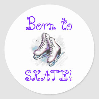 Stickers- Born To Skate! Classic Round Sticker