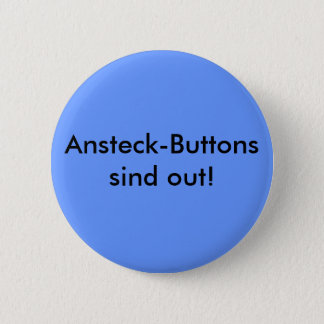 Sticking on button are out!