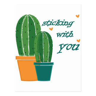 Sticking Wtih You Postcard