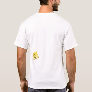 Sticky was here. T-Shirt