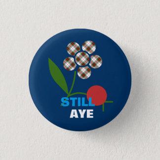 Still Aye Tartan Flower Scots Independence Badge 1 Inch Round Button