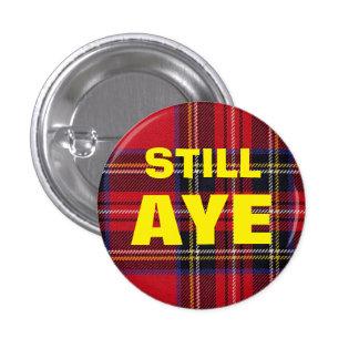 Still Aye Tartan Scottish Independence Badge 1 Inch Round Button