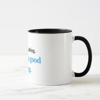 Still Breathing (blue edition) Mug