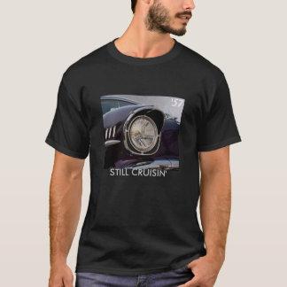 STILL CRUISIN', '57 Chevy T-Shirt