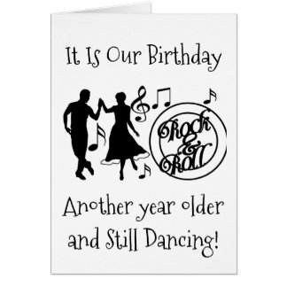 """STILL """"DANCING"""" ON OUR """"MUTUAL BIRTHDAY"""" CARD"""