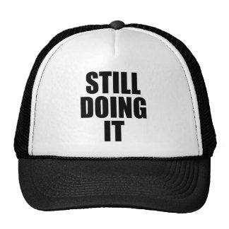STILL DOING IT MESH HATS