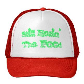 Still Eatin' Tha Food Trucker Hat