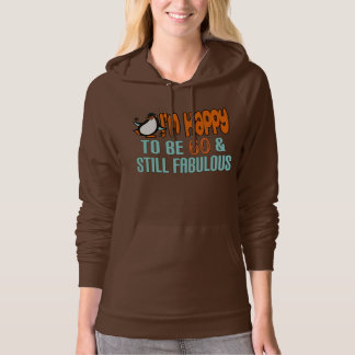 Still Fabulous 60th Birthday Penguin Hoodie