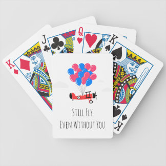 Still Fly Even Without You Poker Deck